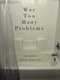 Way Too Many Problems - Poster / Capa / Cartaz - Oficial 1