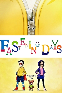 Fastening Days - Poster / Capa / Cartaz - Oficial 1