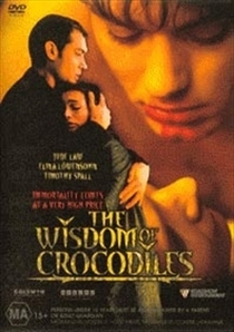 The Wisdom of Crocodiles  - Poster / Capa / Cartaz - Oficial 2