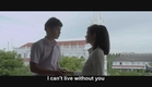 [Eng-Sub] Present Perfect Continuous Tense (2013) Trailer | ประโยคสัญญารัก