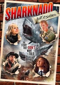 Sharknado: Heart of Sharkness - Poster / Capa / Cartaz - Oficial 1