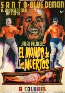 El Mundo del los Muertos - Poster / Capa / Cartaz - Oficial 1