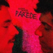 Sobre a pele e a parede - Poster / Capa / Cartaz - Oficial 3