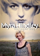 Myra Hindley: The Untold Story
