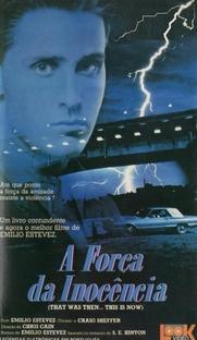 A Força da Inocência - Poster / Capa / Cartaz - Oficial 2