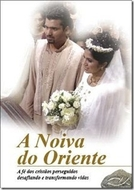 A Noiva do Oriente (The Eastern Bride)