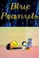 Blue Peanuts (Blue Peanuts)