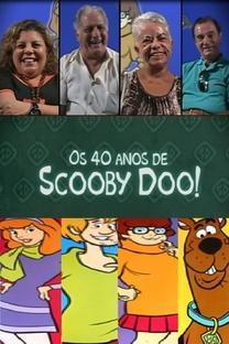 Os 40 anos de Scooby Doo! - Poster / Capa / Cartaz - Oficial 1