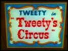Piu-Piu no Circo (Tweety's Circus)
