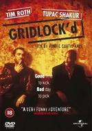 Gridlock'd - Na Contra Mão (Gridlock'd)