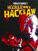 Hooker with a Hacksaw (Hooker with a Hacksaw)
