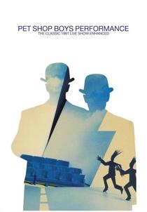 Pet Shop Boys - Performance Tour - Poster / Capa / Cartaz - Oficial 1