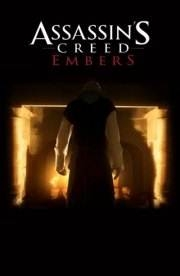 Assassin's Creed - Embers - Poster / Capa / Cartaz - Oficial 1