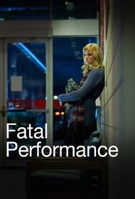 Performance Fatal - Poster / Capa / Cartaz - Oficial 1