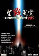Undeclared War (Sheng zhan feng yun)