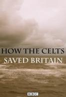 Como os Celtas Salvaram a Grã-Bretanha (How the Celts Saved Britain)