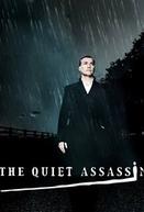 O Assassino Silencioso  (The Quiet Assassin)