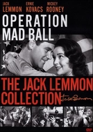O Baile Maluco (Operation Mad Ball)