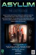 Asylum, the Lost Footage (Asylum, the Lost Footage)