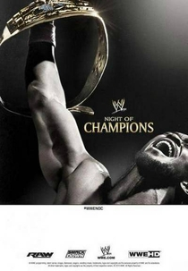 WWE Night of Champions - 2013 - Poster / Capa / Cartaz - Oficial 2
