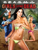 Girls Gone Dead (Girls Gone Dead)