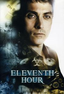 Eleventh Hour: O Último Recurso - Poster / Capa / Cartaz - Oficial 1