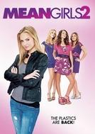 Meninas Malvadas 2 (Mean Girls 2)
