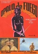 Ópalo de Fuego - Mercaderes del Sexo (Ópalo de fuego: Mercaderes del sexo)