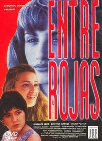 Entre Rojas - Poster / Capa / Cartaz - Oficial 1