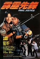 Final Justice (Pik lik sin fung)