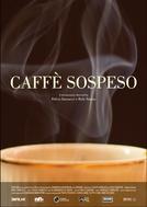 Caffè Sospeso (Caffè Sospeso)