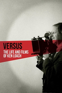 Versus: The Life and Films of Ken Loach - Poster / Capa / Cartaz - Oficial 1
