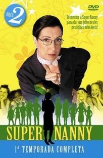 Super Nanny 2ª Temporada - Poster / Capa / Cartaz - Oficial 1