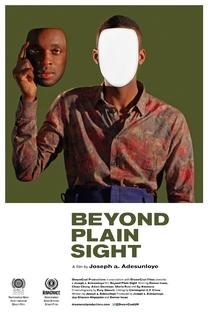 Beyond Plain Sight - Poster / Capa / Cartaz - Oficial 1