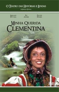 O Teatro das Historias e Lendas - Minha Querida Clementina - Poster / Capa / Cartaz - Oficial 2