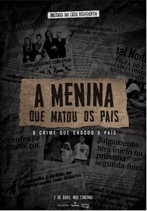 A Menina que Matou os Pais - Poster / Capa / Cartaz - Oficial 1