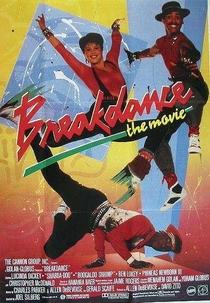 Breakdance - Poster / Capa / Cartaz - Oficial 7