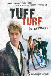 Tuff Turf: O Rebelde - Poster / Capa / Cartaz - Oficial 4