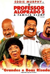 O Professor Aloprado 2: A Família Klump - Poster / Capa / Cartaz - Oficial 1