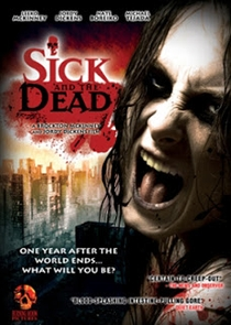Sick and the Dead - Poster / Capa / Cartaz - Oficial 1