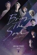 Bring The Soul: Docu-Series (Bring The Soul: Docu-Series)