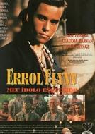 Errol Flynn - Meu Ídolo Esquecido (Flynn)
