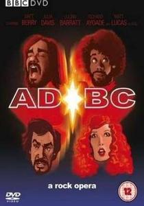 AD/BC: A Rock Opera - Poster / Capa / Cartaz - Oficial 1