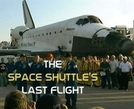 The Space Shuttle's Last Flight (The Space Shuttle's Last Flight)