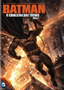 Batman: O Cavaleiro das Trevas - Parte 2 - Poster / Capa / Cartaz - Oficial 3