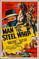 A Vingança do Látego (Man with the Steel Whip)