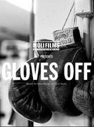 Gloves Off (Gloves Off)