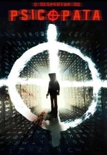 O Despertar do Psicopata - Poster / Capa / Cartaz - Oficial 2