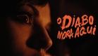 O Diabo Mora Aqui  (The Fostering) -TRAILER