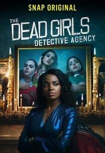 The Dead Girls Detective Agency (3ª Temporada) - Poster / Capa / Cartaz - Oficial 1